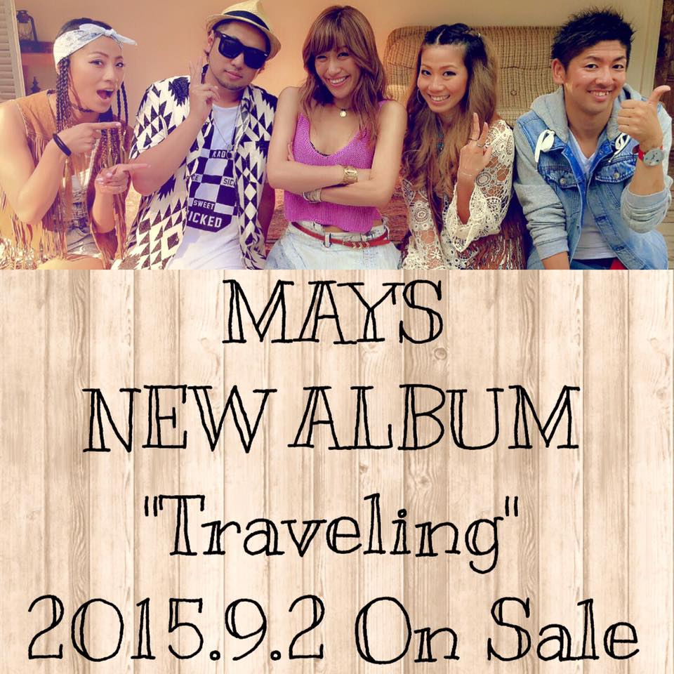 MAY'S「Traveling」